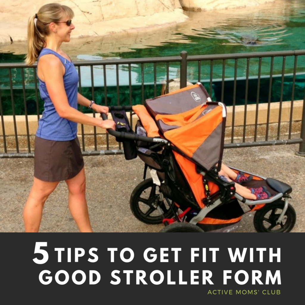 5-tips-to-get-fit-stroller-form