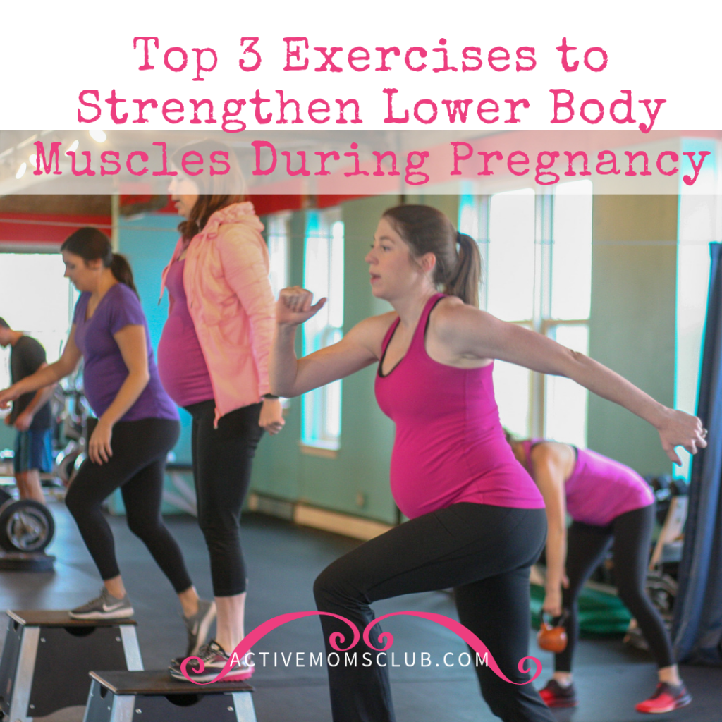 top-3-lower-body-exercises-during-pregnancy2