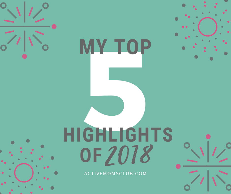 My-Top-5-Highlights-2018