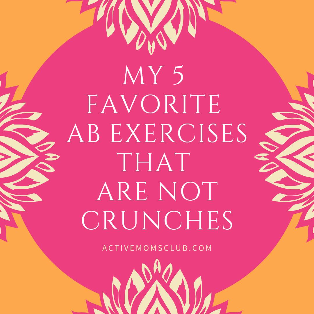 5 Favorite-Ab-Exercises