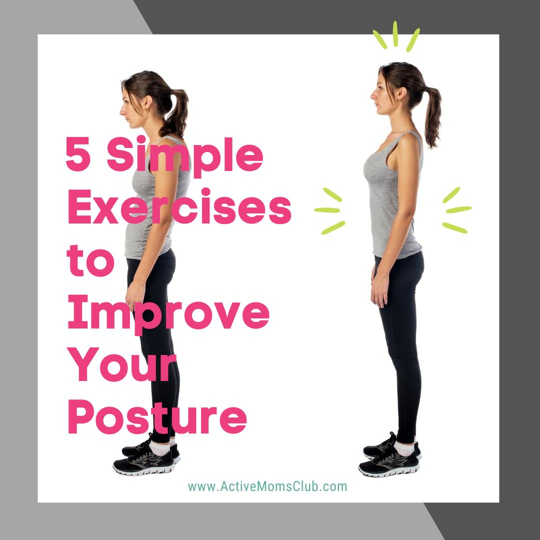 5 Simple Exercises Posture