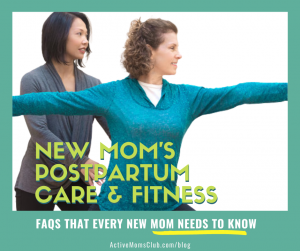 Mom's New Postpartum Body-FAQs every mom needs to know